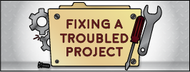 Fixing a Troubled Project