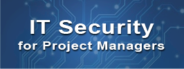 IT Security for Project Managers