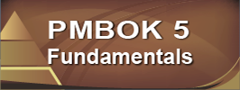 PMBOK 5 Fundamentals Course