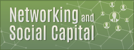 Networking and Social Capital